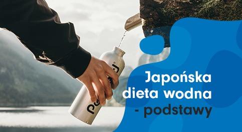 HIT! Japońska dieta wodna – zczym się toje?